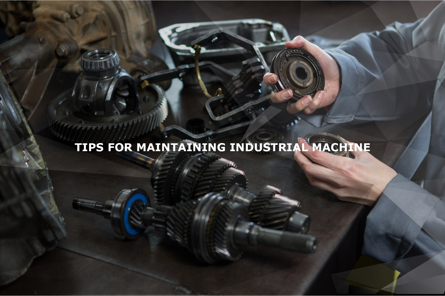 Tips for Caring for Good Industrial Machinery